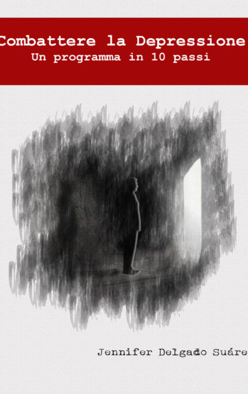 Combattere la depressione: Un programma in 10 passi